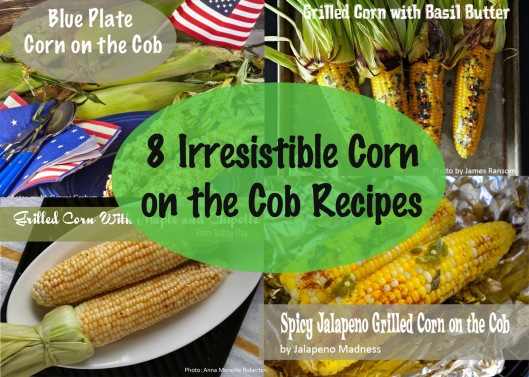 8 Irresistible Corn on the Cob Recipes - www.graceelizabeths.com