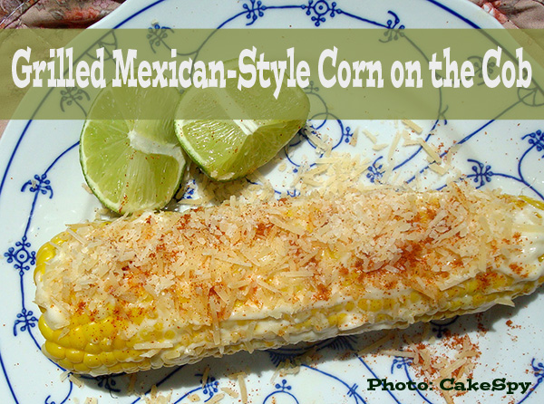 8 Irresistible Corn on the Cob Recipes: Grilled Mexican-Style Corn.  GraceElizabeths.com