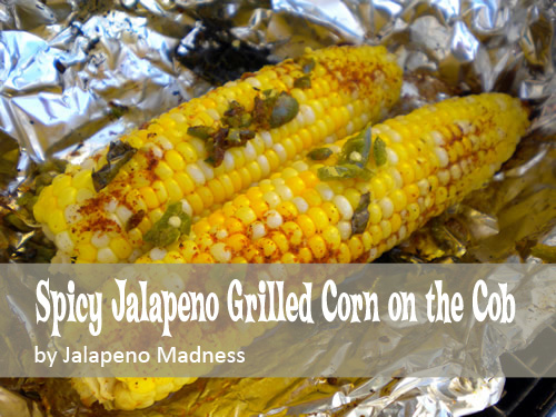 8 Irresistible Corn on the Cob Recipes: Spicy jalapeno grilled corn on the cob.  GraceElizabeths.com
